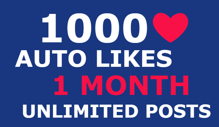 1000 instagram auto likes for 1 month (unlimited posts)