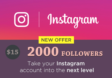 give you 2000 Instagram Followers (with bonus)