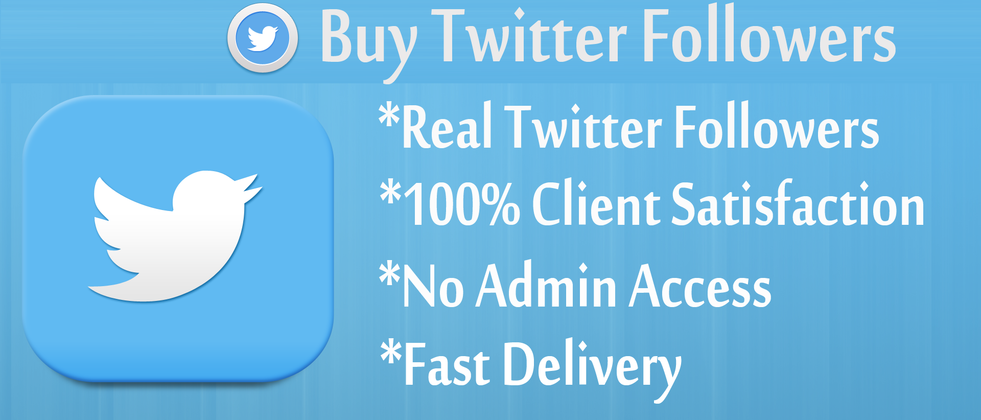 Send You 2000+ Twitter Followers your account Without Need Your Password in 72 hours