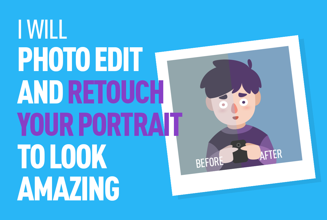 Edit, Retouch Your Portrait Or Any Image To Look Amazing