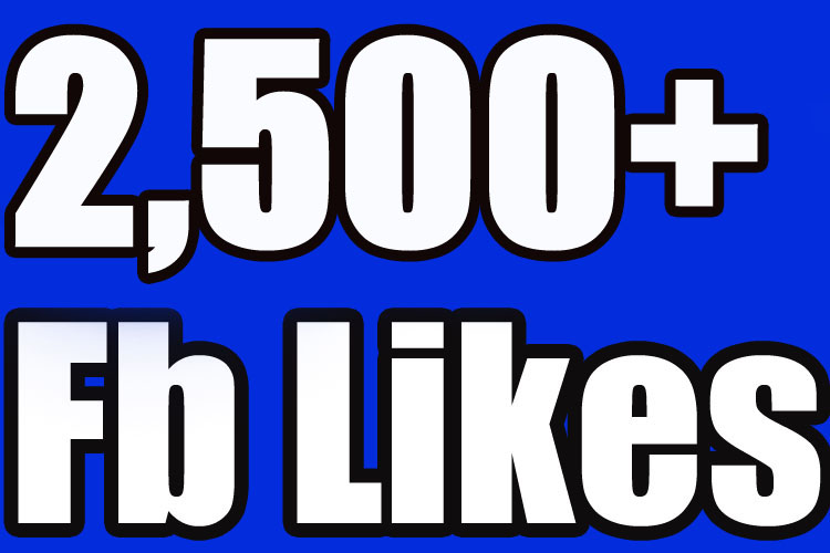 Gives you 2500 Facebook Likes Real,& Fast Service try it now
