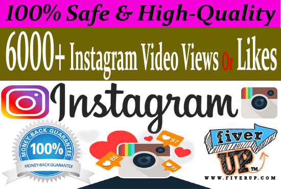 Give you Real 6000+ Instagram Likes OR Video Views
