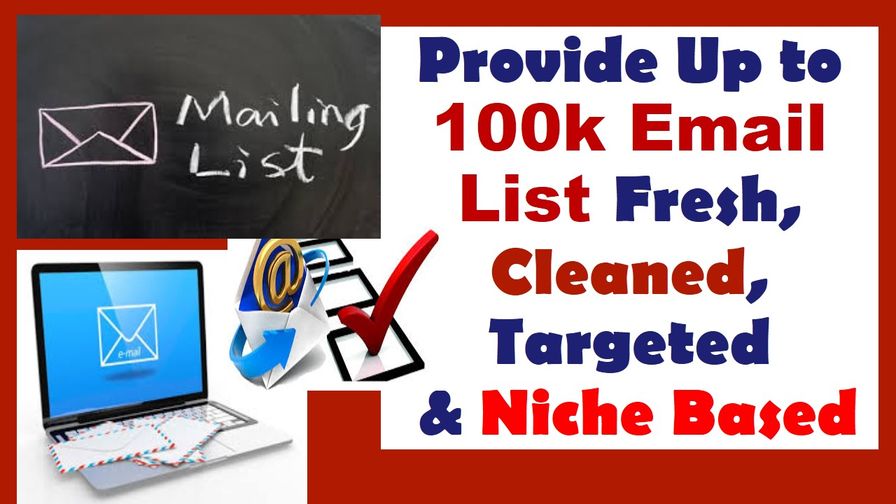 Provide You A 10k Email List Fresh, Cleaned, Targeted