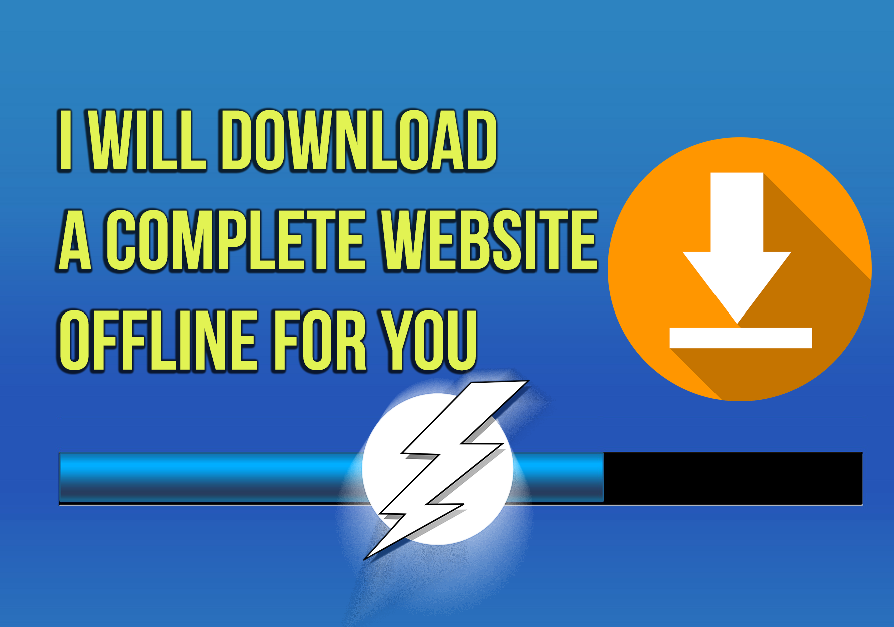 I Will download a complete website for your offline use Edit