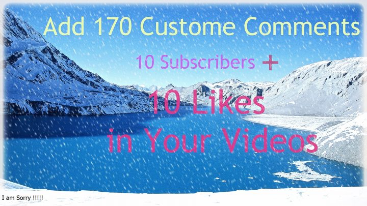 Give 100 YouTube Custom Comments and 10 Subscribers With 10 LIkes in your video Physically