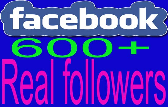 give you 600+ Facebook Real and Active Followers