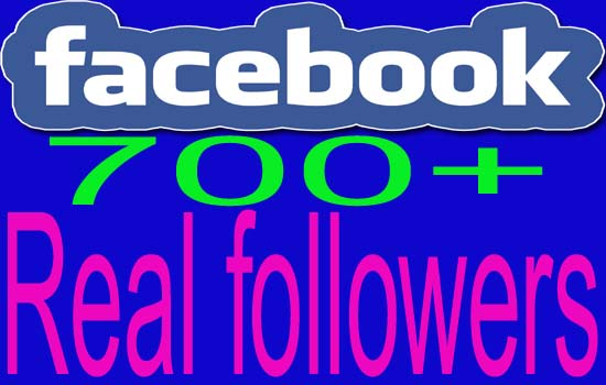 give  700+ Facebook Real and Active Followers