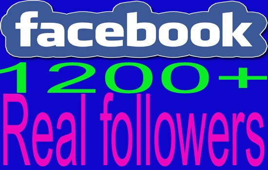 give  1200+ Facebook Real and Active Followers