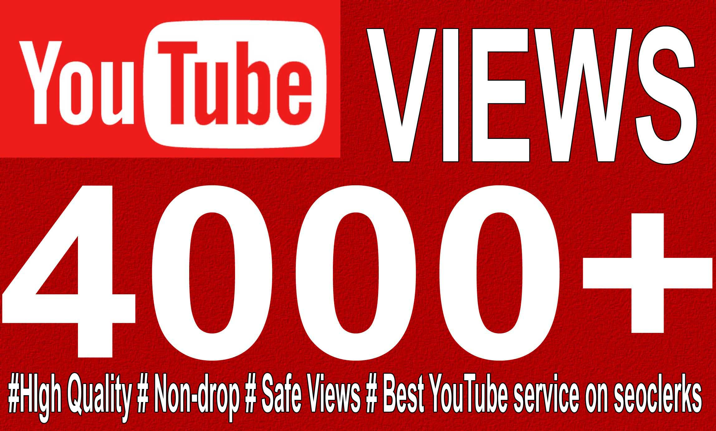 4000+ High Quality YouTube Views Fully Safe