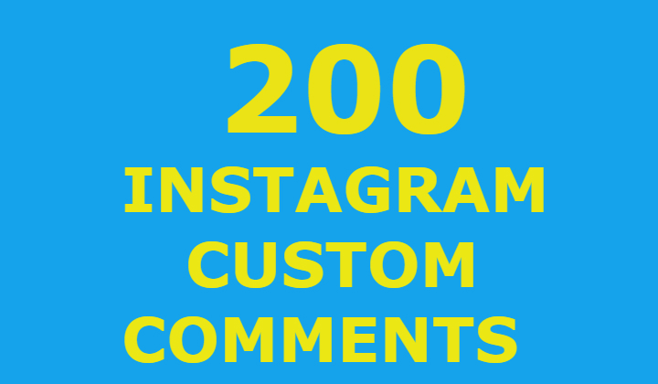 200 Instagram Custom Comments