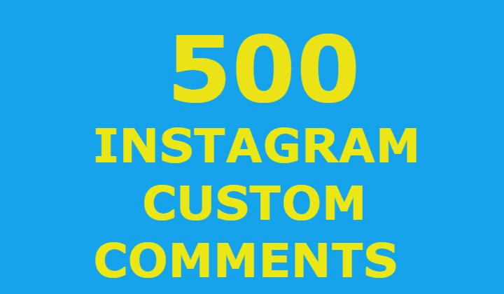 500 Instagram Custom Comments