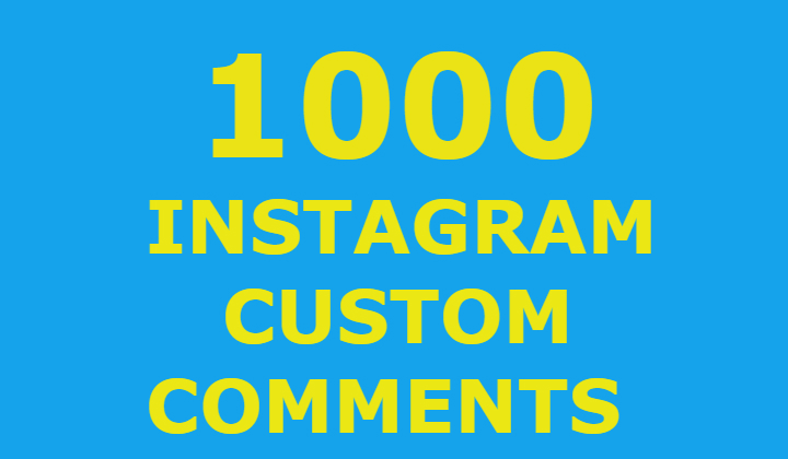 1000 Instagram Custom Comments