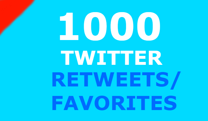1000 twitter retweets and 1000 favorites
