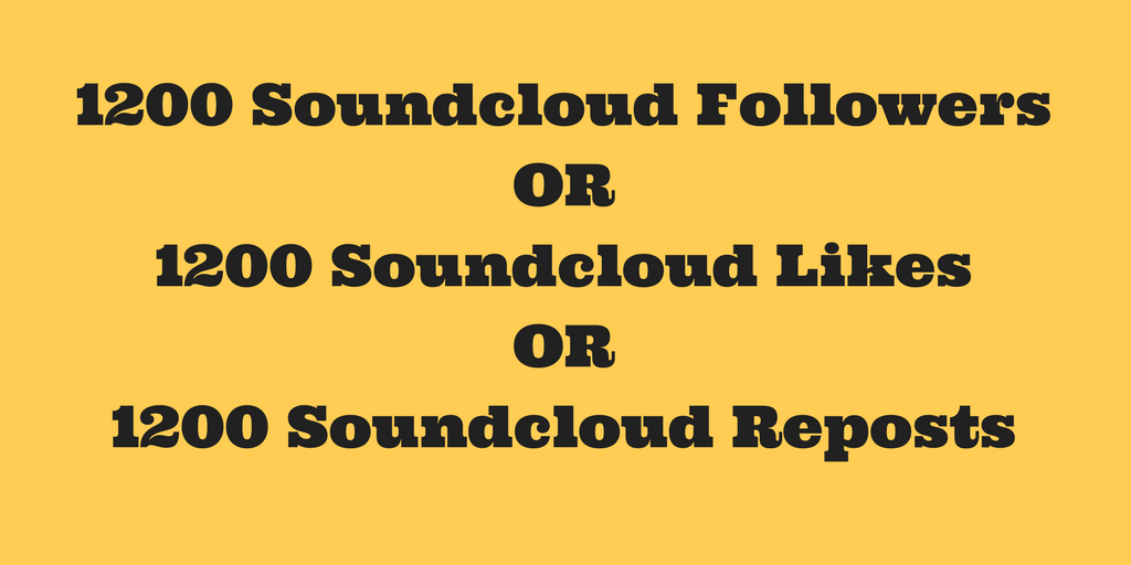 Instant 1200+ Soundcloud Followers or Likes or Repost