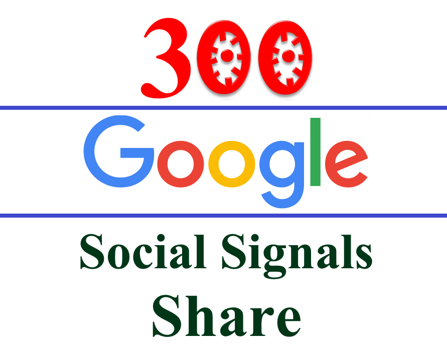 Get 300 Google plus Share /SEO Social Signals /Bookmarks /Backlinks- for Site, Video Etc- Different Google Accounts split available