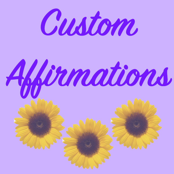 create an personalized affirmation of your choice