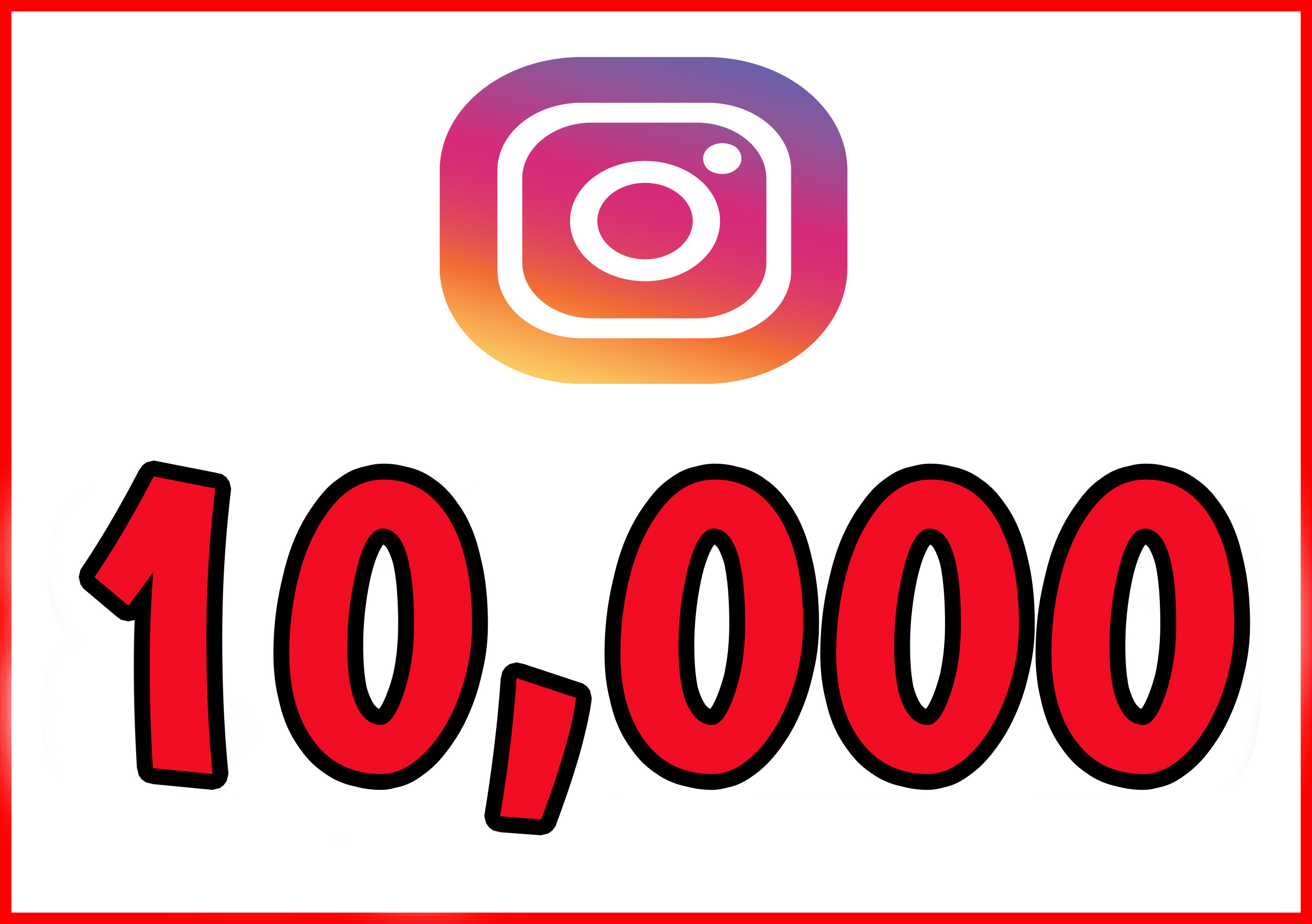 10,000+ Instagram Quality Followers Non Drop in 24 Hours! -Great & Fast HQ Service – 100% SAFE