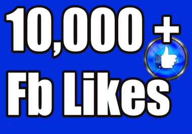 provide 10000 facebook fan page likes real permanent