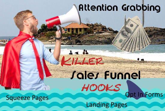 create a killer squeeze page or sales funnel