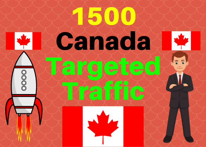 1500 Canada TARGETED traffic to your web or blog site. Get Adsense safe and get Good Alexa rank