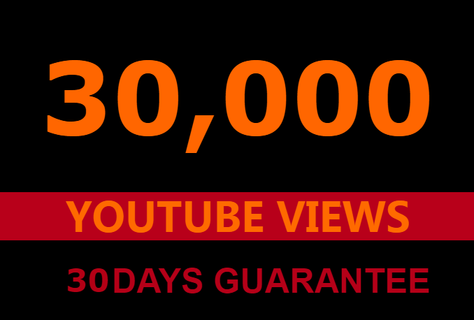 30000 youtube views and 300 youtube likes