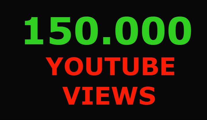 150000 youtube views and 1000 youtube likes