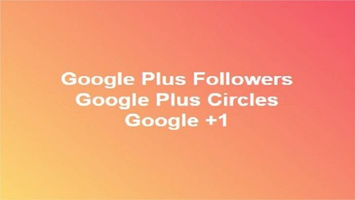 Provide Real Active Highquality 150 GOOGLE plus followers or circles
