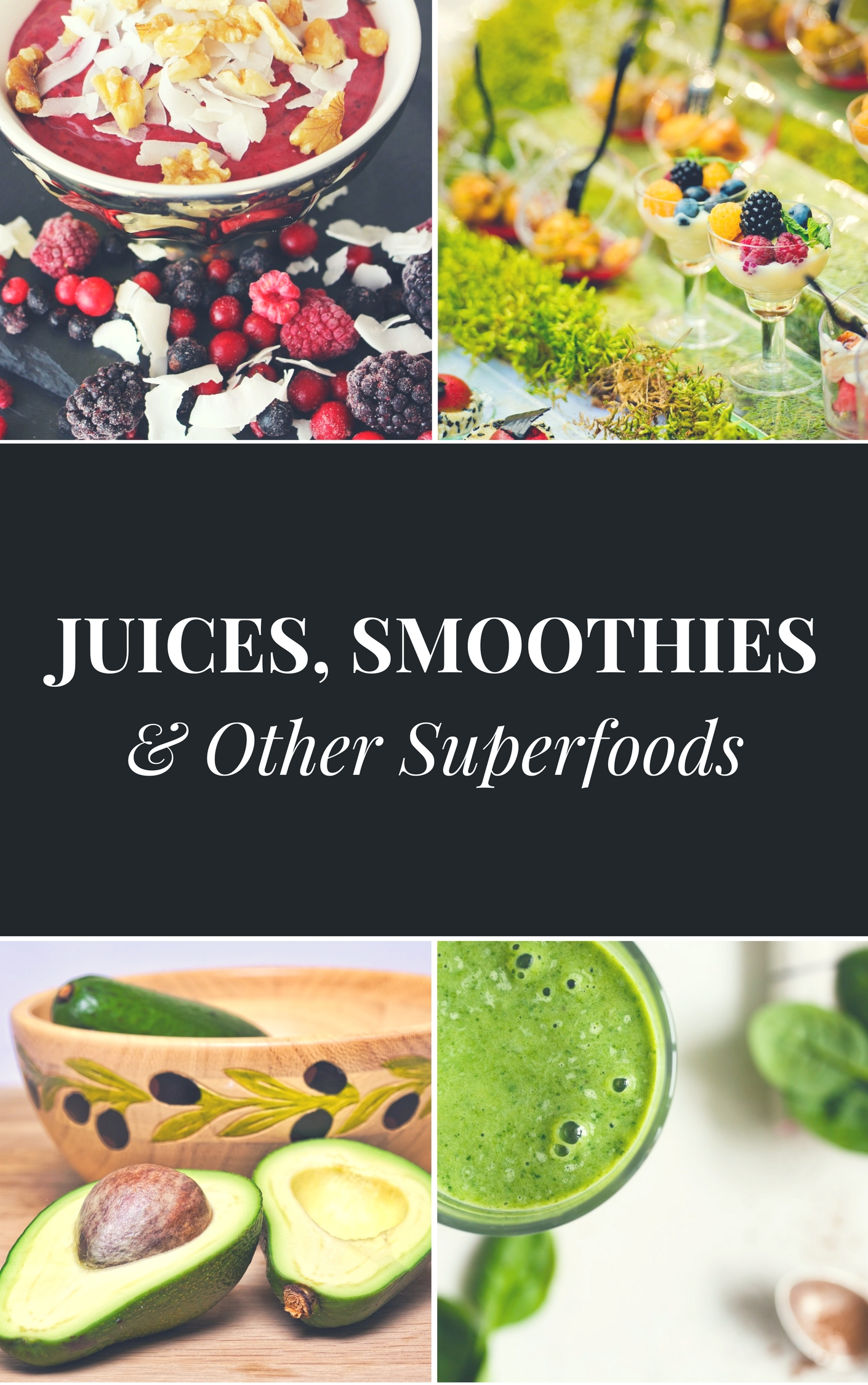 send 40 juice, smoothie, and superfood recipes with pictures