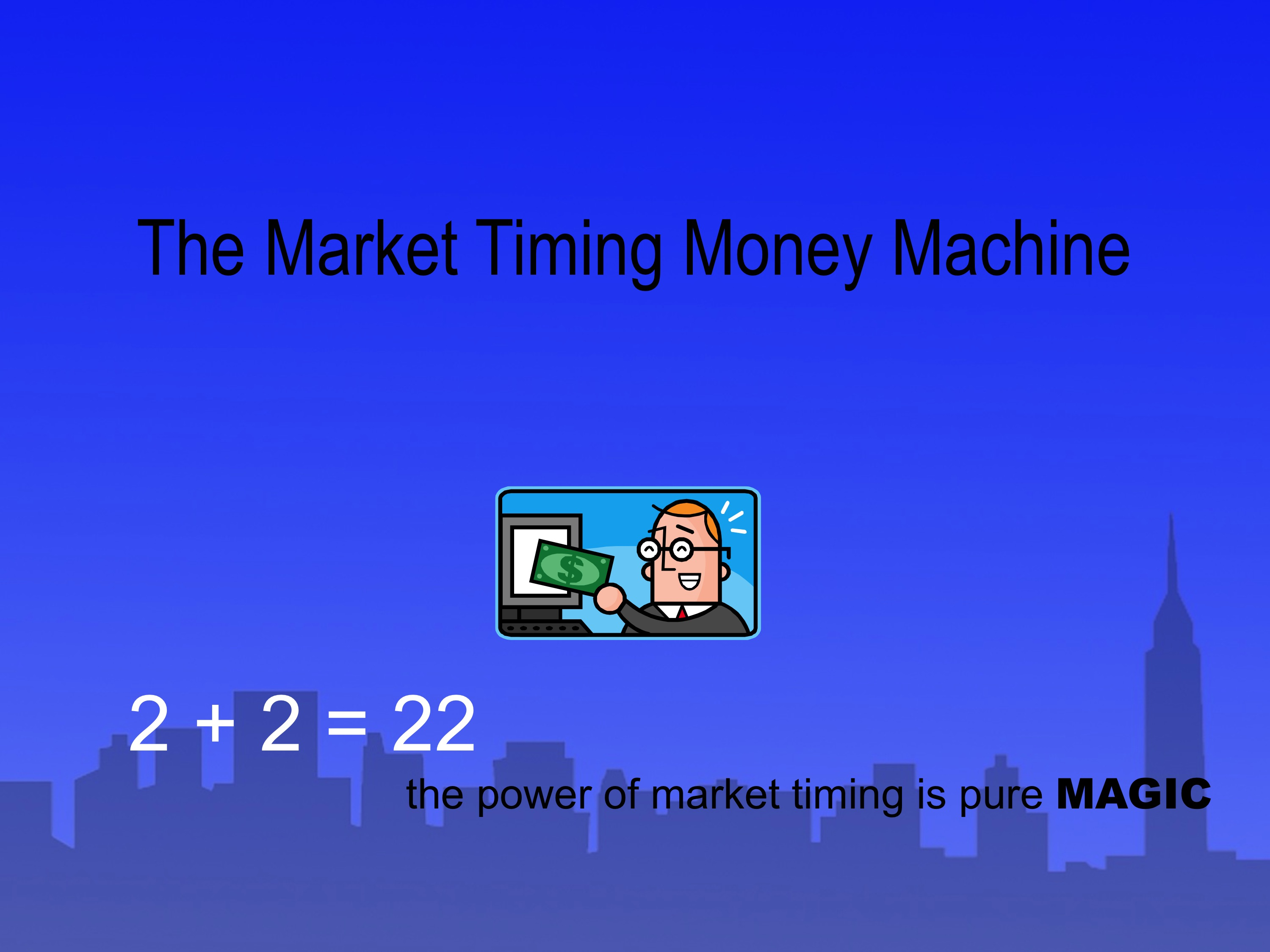 show you how to make money from financial markets