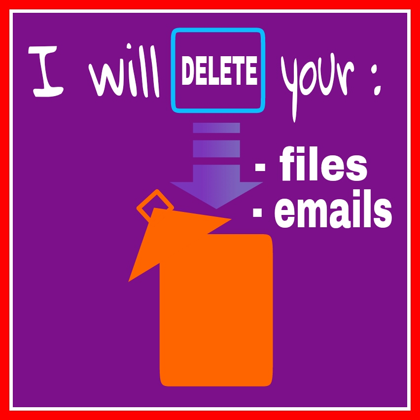 delete your unused files, emails or accounts