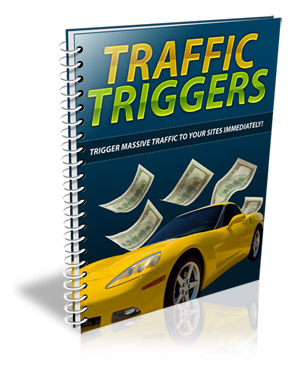 will send you Traffic Trigger