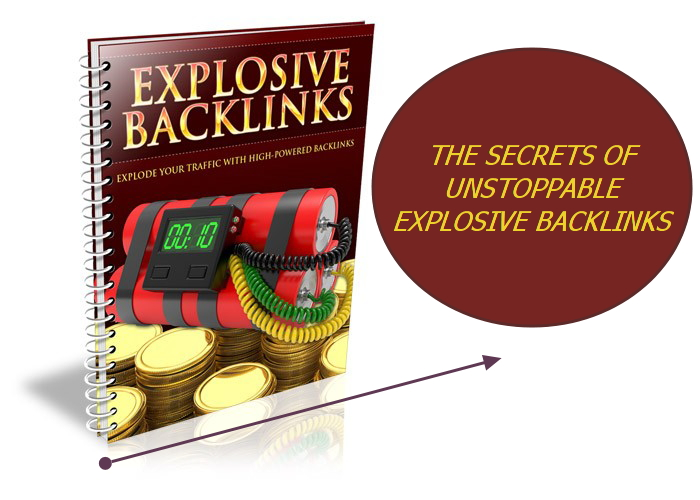 teach you the secret of unstoppable EXPLOSIVE backlinks and rank high on seo