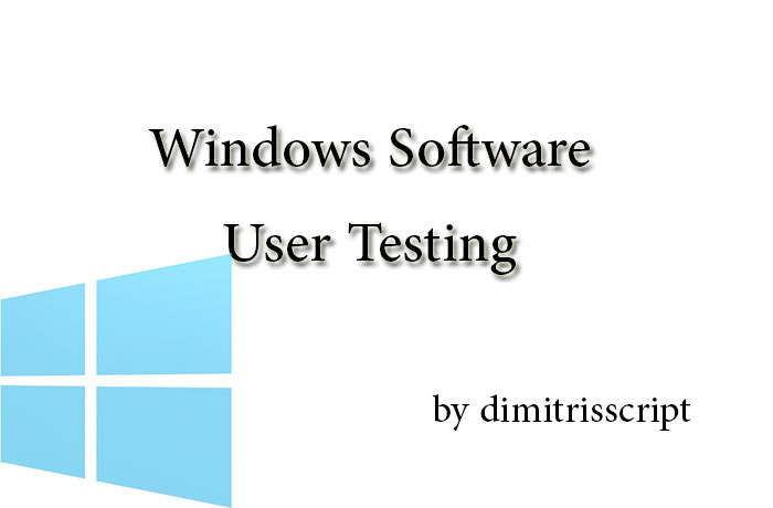 test your Windows software as a user