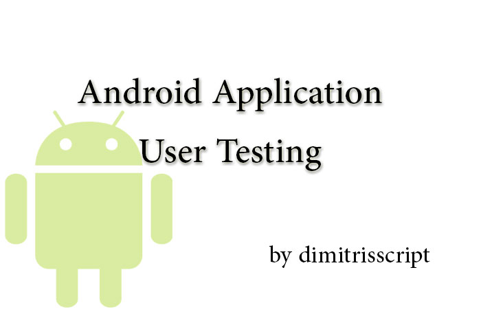 test your android application as a user