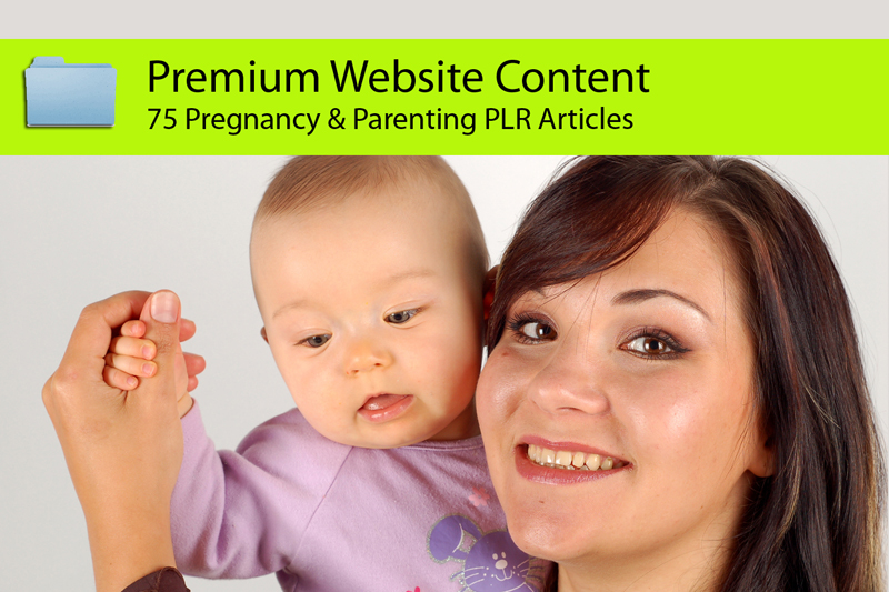 Send you 75 Parenting and Pregnancy PLR Articles