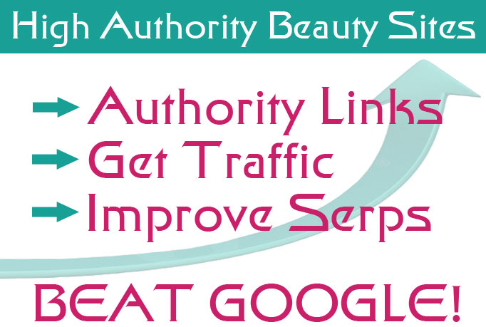 send a list of 25 Verified High Pr Authority Beauty sites who accept free posts