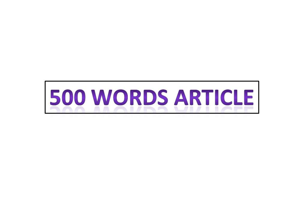 write a 500 words article .