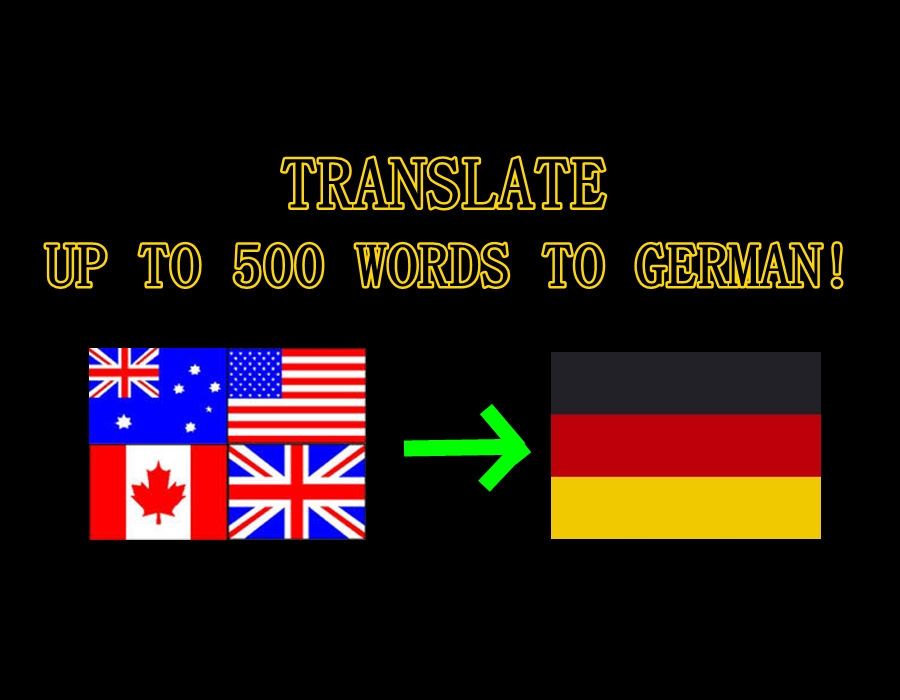 Translate your English Text to perfect German up to 500 Words