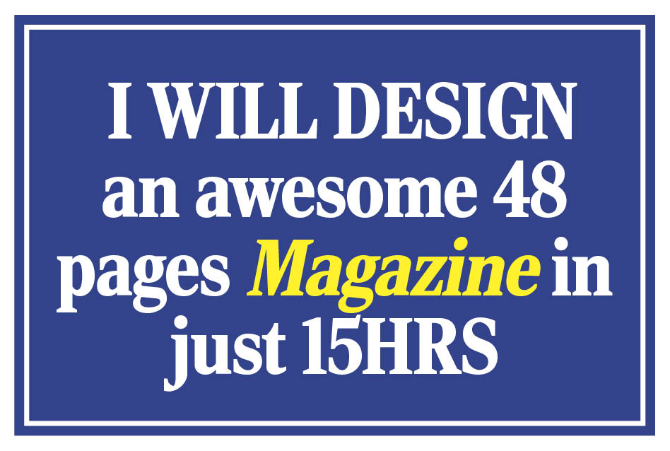 Design an Awesome 40 Pages Magazine