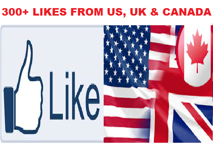 Provide 300+ USA,Canada,UK FB Likes to your Page