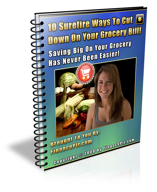 """send you abook of """"10 Surefire Ways To Cut Down On Your Grocery Bill """""""