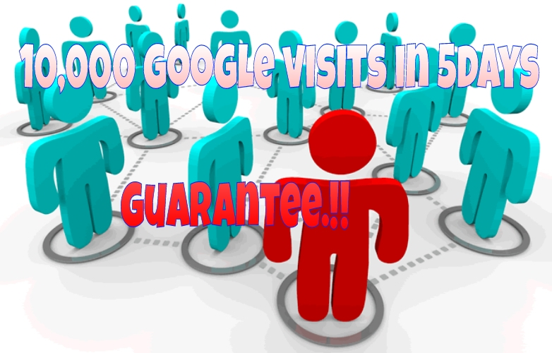 give you 10,000 worldwide google visits to your site within 5days
