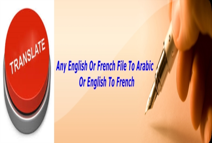 translate Any English or French File To Arabic