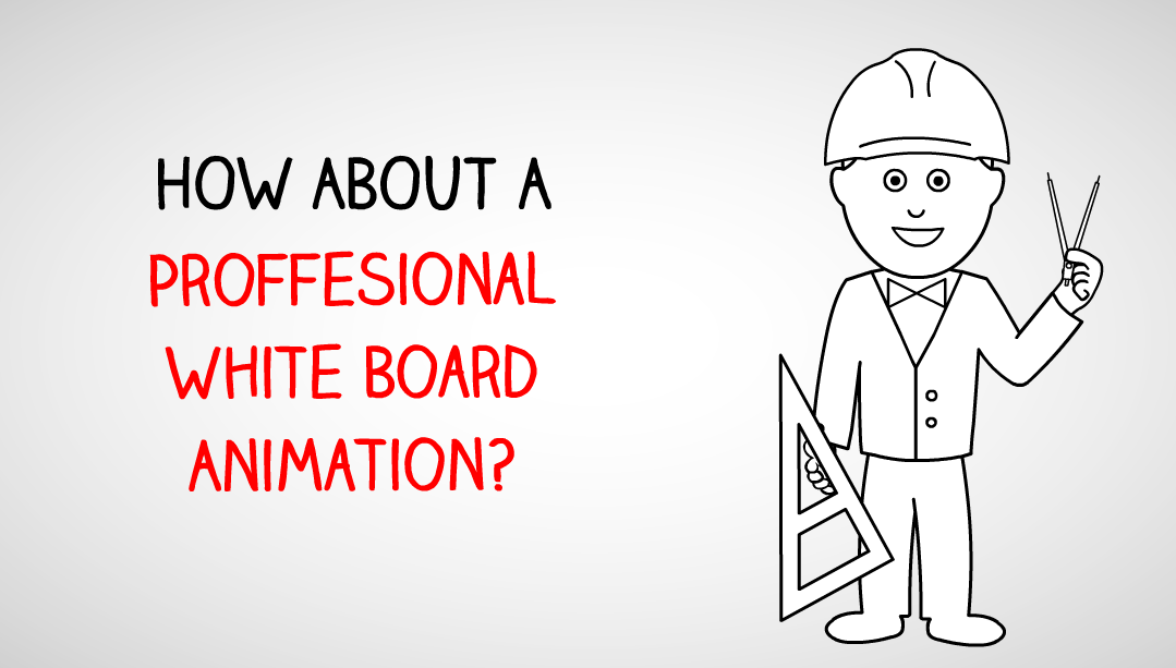 create a professional white board animation