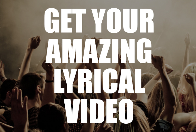 create an amazing lyrical video for your song