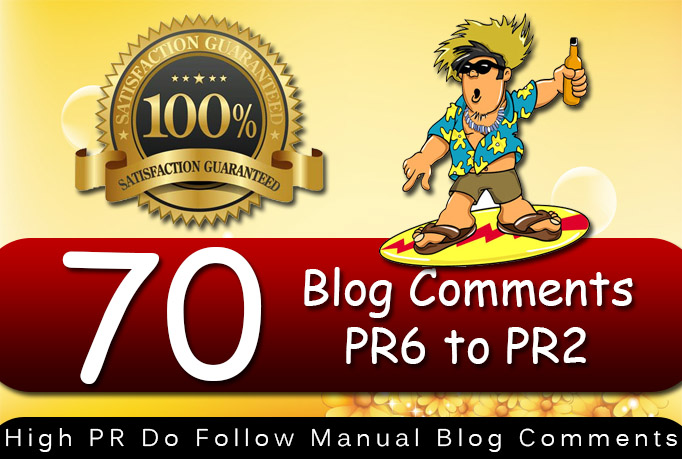give you 70 DoFollow Blog Comment Actual Page Rank PR6ToPR2