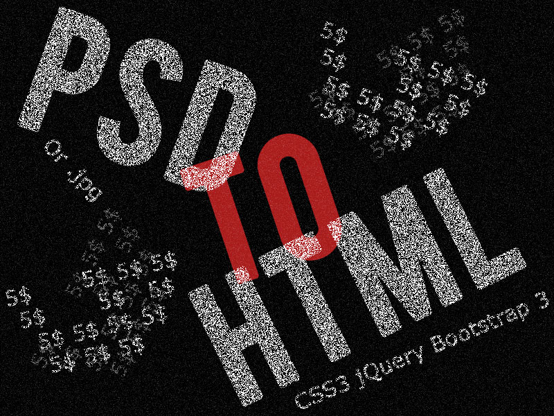 code your PSD to HTML5+CSS3 / Bootstrap 3