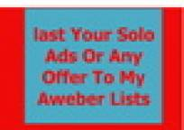 blast Your Solo Ads Or Any Offer To My Aweber Lists