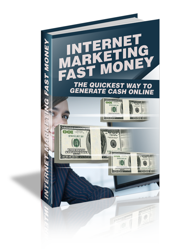 Give you a book about Internet Marketing Fast Money