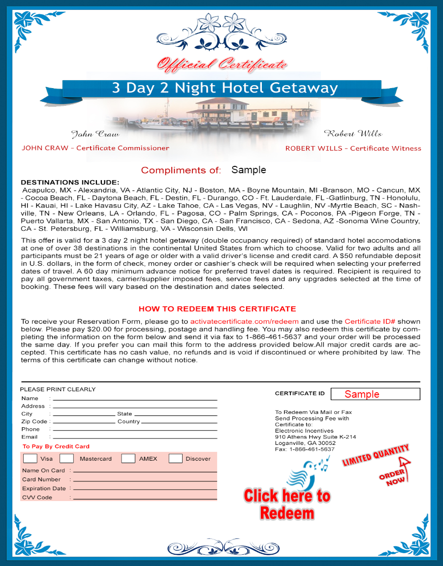 give 25 3 Day 2 Night Hotel Getaway Certificates to promote your business